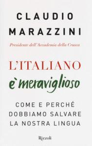L'italiano è meraviglioso (e perché dovremmo rendercene conto)
